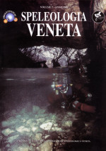 Speleologia Veneta - Supplemento al Volume 07 - Anno 1999
